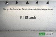 iStock - Die Übersicht der Nutzungsbedingungen