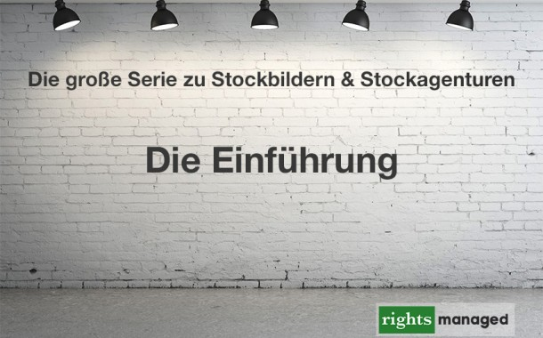 Stockbilder & Stockagentur - Die Einführung