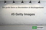 Getty Images - Die Übersicht der Nutzungsbedingungen