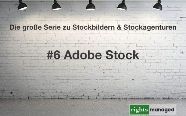 Adobe Stock - Die Übersicht der Nutzungsbedingungen